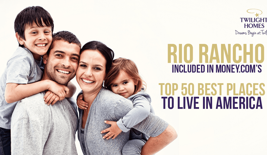 Rio Rancho Top 50 Best Places to Live in America
