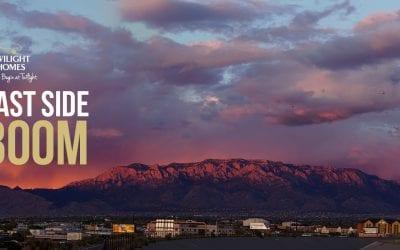 Albuquerque's East Side Boom